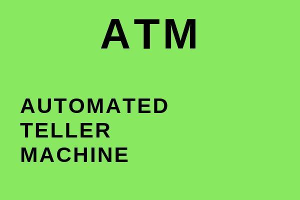 Full name of ATM