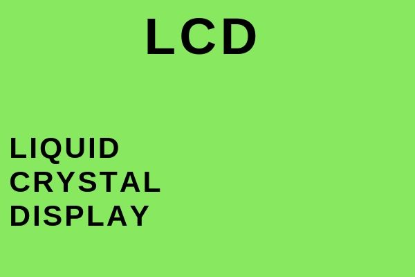 Full name of LCD