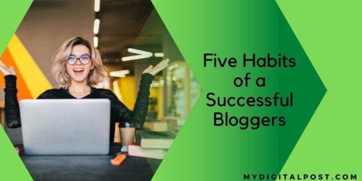 successful bloggers habits