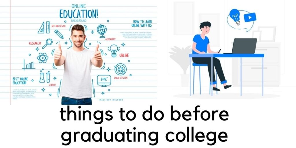 things to do before graduating